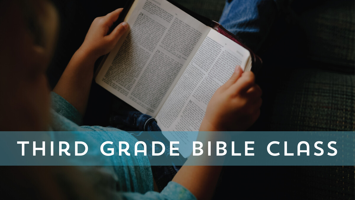 Third Grade Bible Class