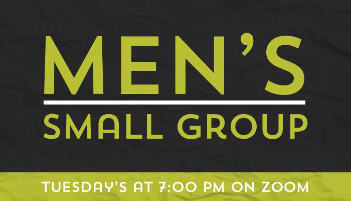 Tuesday Evening Men's Small Group - Online