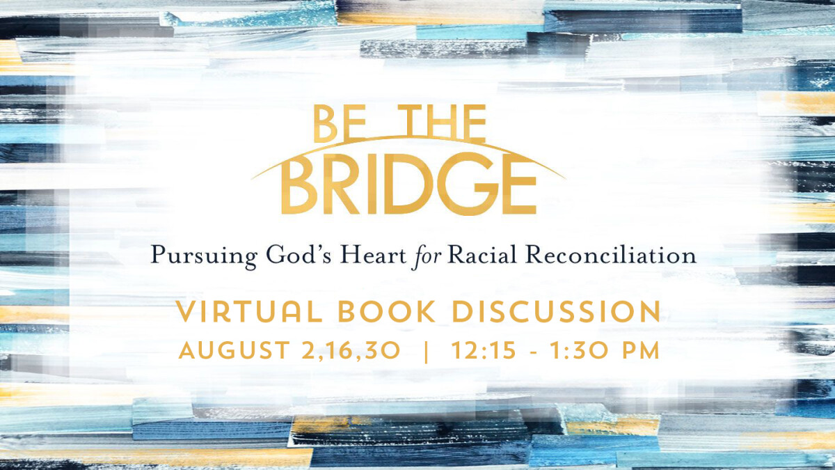 Be The Bridge - Virtual Book Study