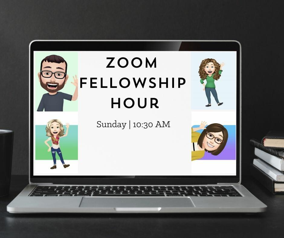 Fellowship Hour Online