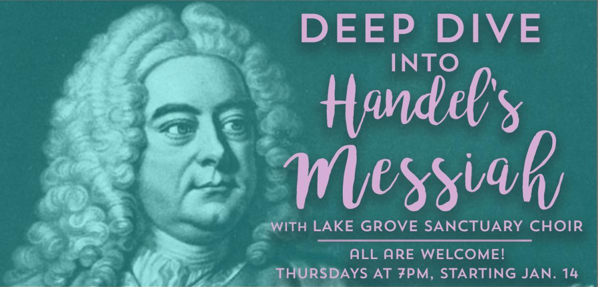 Sanctuary Choir Rehearsals: Deep Dive Into Handel's Messiah